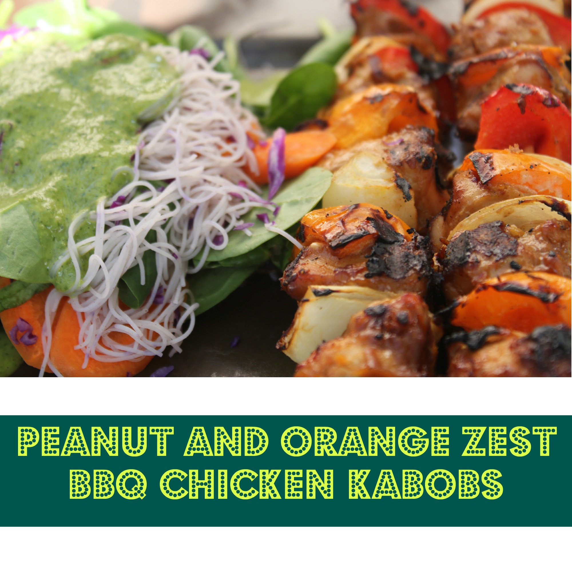 Peanut and Orange Zest BBQ Chicken Kabobs
